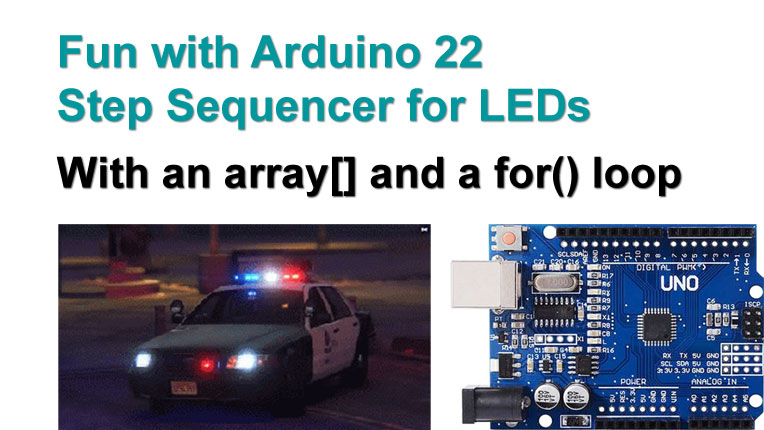 Fun with Arduino 22 Flashlights with a Step Sequencer, array